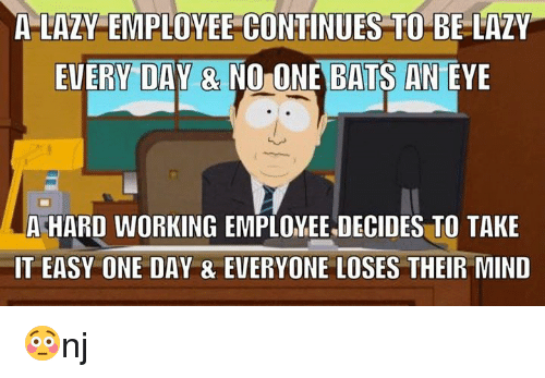 a lazy employee continues to be lazy every day 5958382 a lazy employee continues to be lazy every day & nolone bats an