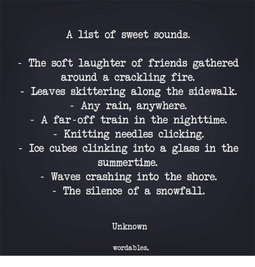 A List of Sweet Sounds - The Soft Laughter of Friends