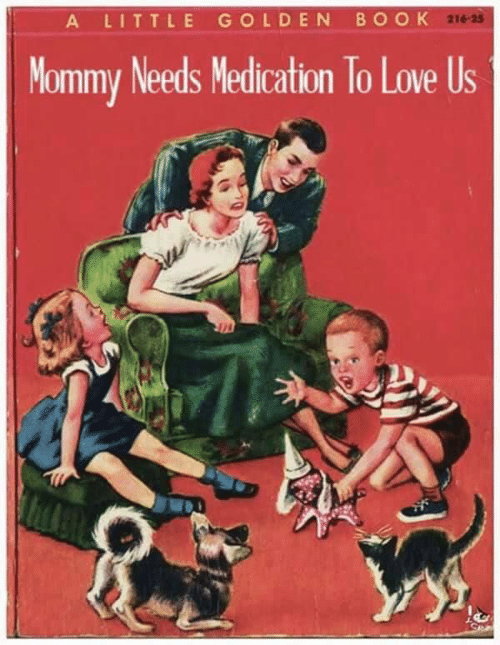 Image result for mommy needs medication to love us book