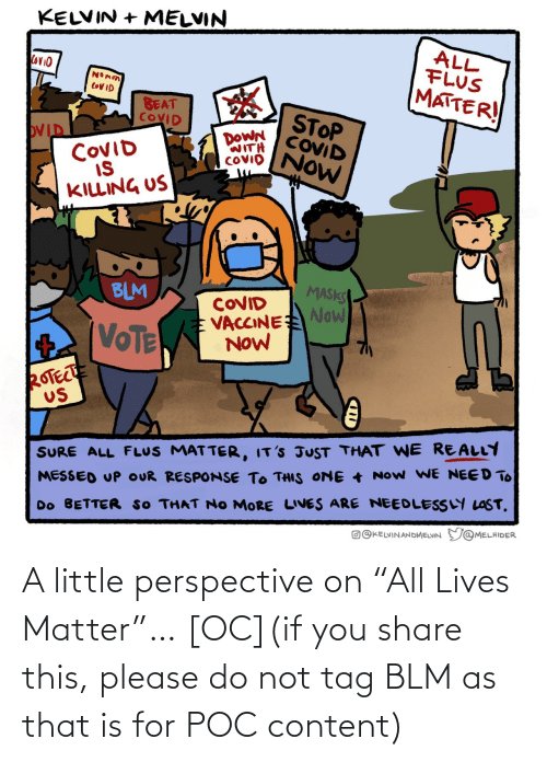 """Content, You, and Poc: A little perspective on """"All Lives Matter""""… [OC](if you share this, please do not tag BLM as that is for POC content)"""