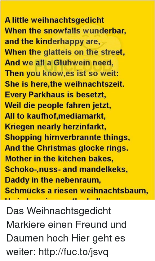 A Little Weihnachtsgedicht When The Snowfalls Wunderbar And