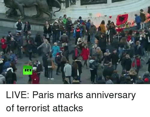Dank, Paris, and 🤖: A LIVE: Paris marks anniversary of terrorist attacks