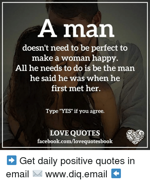Who Needs Love Quotes: A Man Doesn't Need To Be Perfect To Make A Woman Happy All