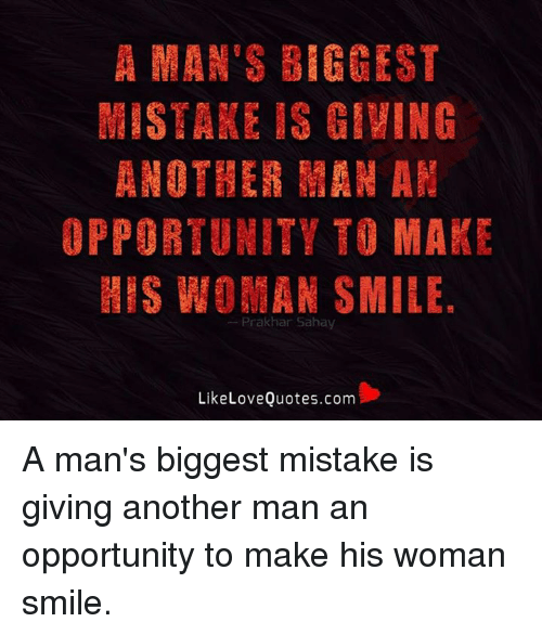 How To Make A Man Realize His Mistakes