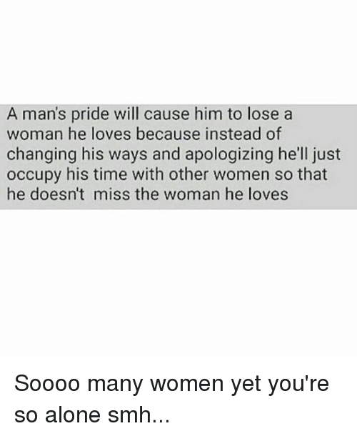 When a man loses the woman he loves