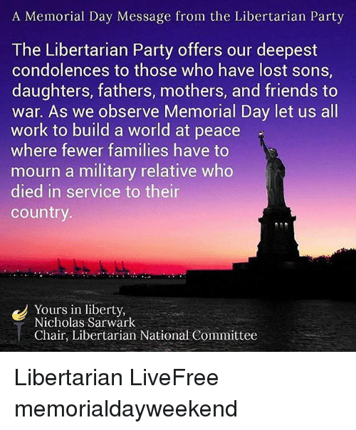 A Memorial Day Message From the Libertarian Party the