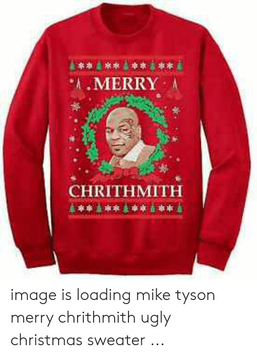 Mike Tyson Merry Christmas.Amerry A Chrithmith Image Is Loading Mike Tyson Merry
