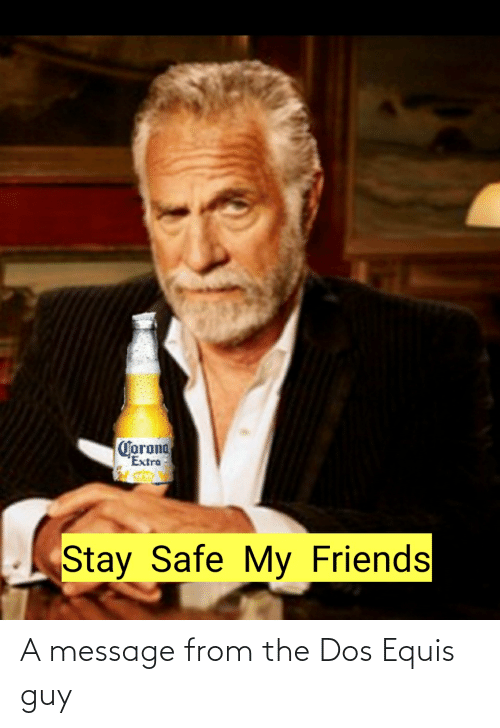 A Message From the Dos Equis Guy | Reddit Meme on ME.ME