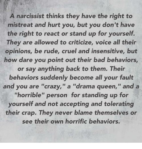 A Narcissist Thinks They Have the Right to Mistreat and Hurt You but