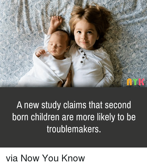 Children, Memes, and 🤖: A new study claims that second  born children are more likely to be  troublemakers via Now You Know