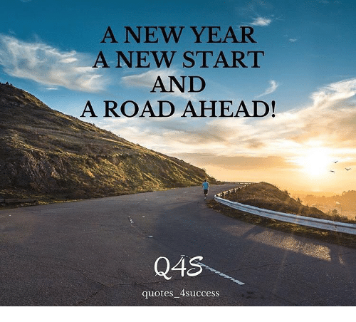 New Year Music Quotes: A NEW YEAR A NEW START AND A ROAD AHEAD! Q4s Quotes