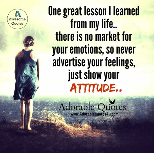 A One Great Lesson L Learned Awesome From My Life Quotes There Is No
