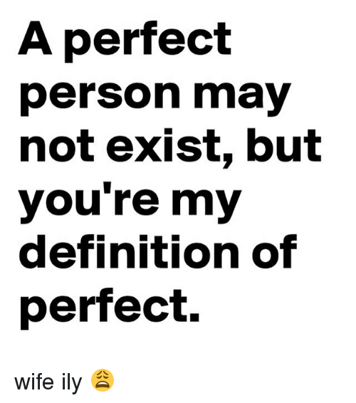 You are my perfect