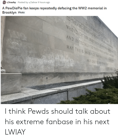 e055fe3eb6d8 A PewDiePie Fan Keeps Repeatedly Defacing the WW2 Memorial in ...