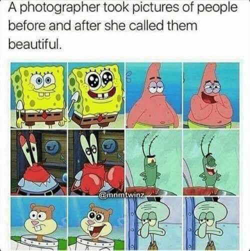 Beautiful, Pictures, and She: A photographer took pictures of people  before and after she called them  beautiful.  ee  @mrimtwinz