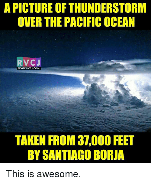 a picture of thunderstorm over the pacific ocean rv c 9351778 ✅ 25 best memes about the pacific the pacific memes
