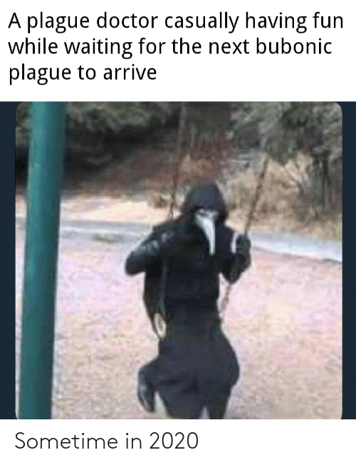 A Plague Doctor Casually Having Fun While Waiting For The Next