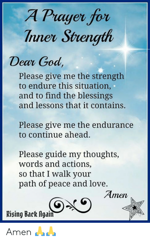 A Prayer for Tnner Strength Dear God Please Give Me the