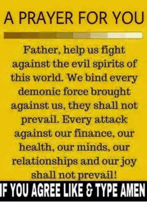 A PRAYER FOR YOU Father Help Us Fight Against the Evil Spirits of