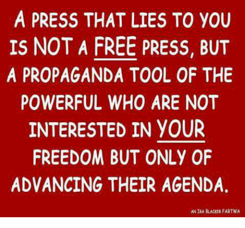 Image result for free press or propaganda