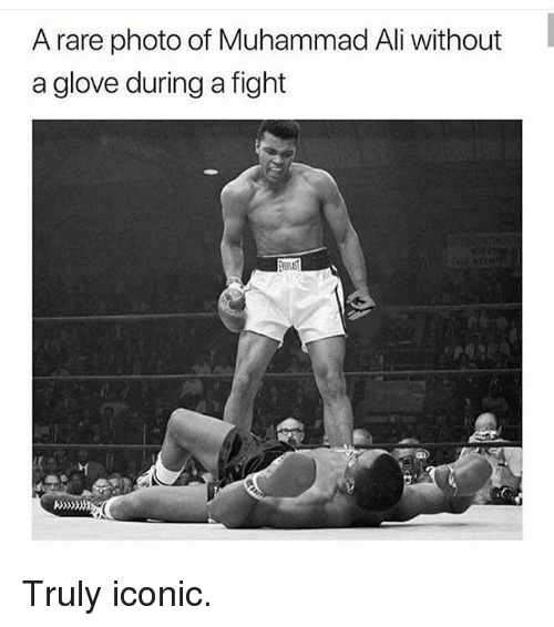 Ali, Muhammad Ali, and Dank Memes: A rare photo of Muhammad Ali without  a glove during a fight Truly iconic.