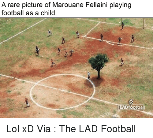 Memes, 🤖, and Rare: A rare picture of Marouane Fellaini playing  football as a child  LADfootball Lol xD  Via : The LAD Football