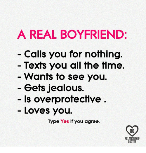 A REAL BOYFRIEND Calls You For Nothing Texts You All The Time Wants Fascinating Quotes About Boyfriend