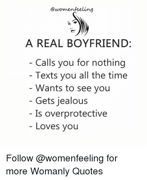 A REAL BOYFRIEND Calls You for Nothing Texts You All the ...