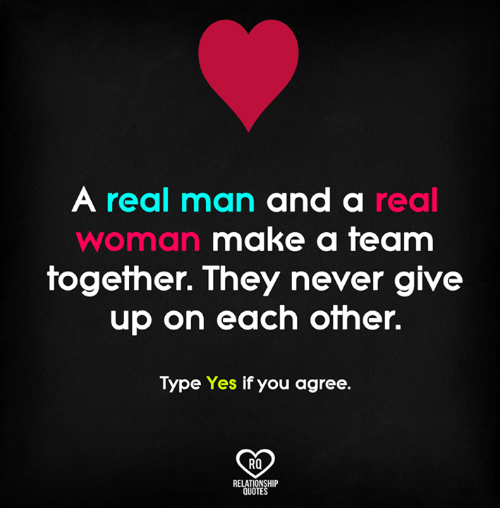 A Real Man And A Real Make A Team Woman Together They Never Give Up