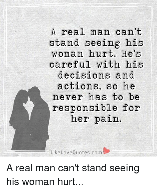 A Real Man Can\'t Stand Seeing His Woman Hurt He\'s Careful ...