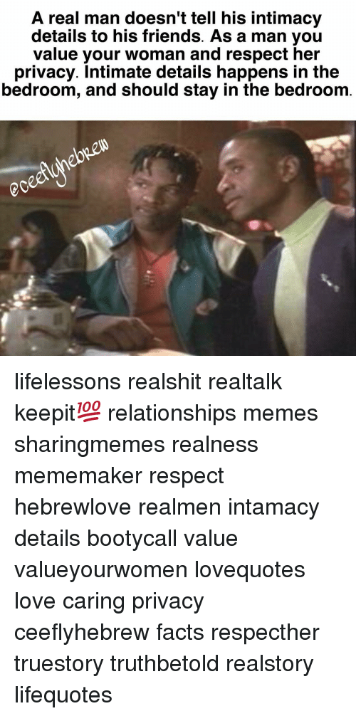 A Real Man Doesn't Tell His Intimacy Details to His Friends as a Man