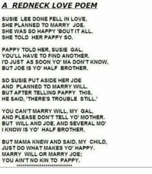 A REDNECK LOVE POEM SUSIE LEE DONE FELL IN LOVE SHE PLANNED TO MARRY