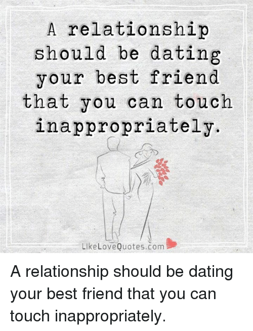 Best friends start dating quotes