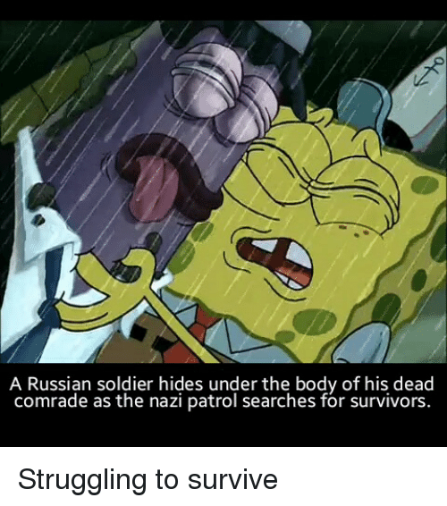 Bos Solrs And Spongebob A Russian Solr Hides Under The Body Of His