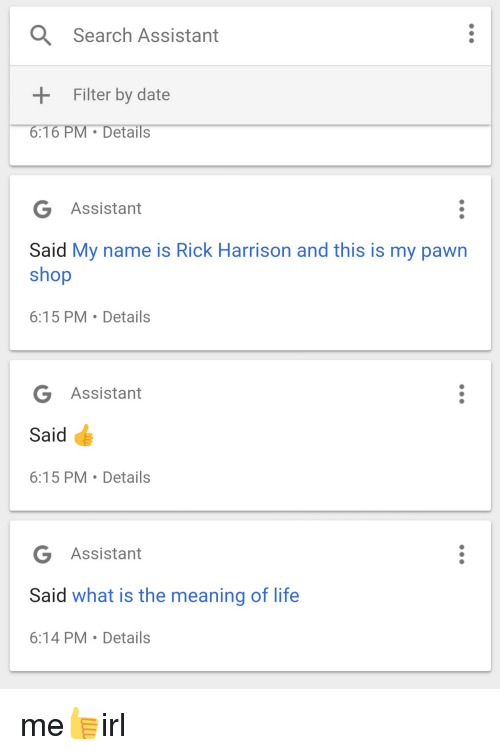 A Search Assistant Filter by Date 616 PM Details G Assistant Said My