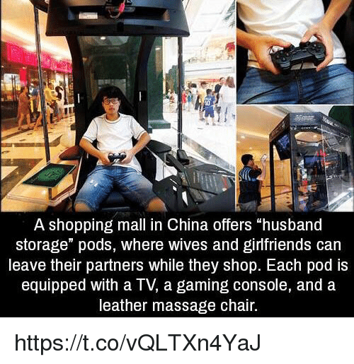 A Shopping Mall in China Offers Husband Storage Pods Where Wives and