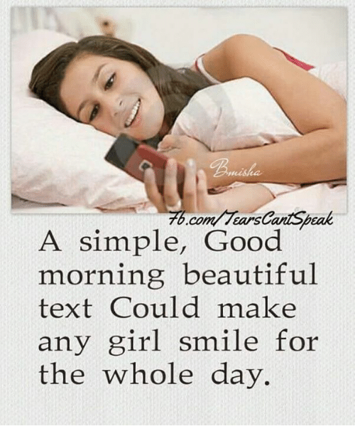 A Simple Good Morning Beautiful Text Could Make Any Girl Smile For