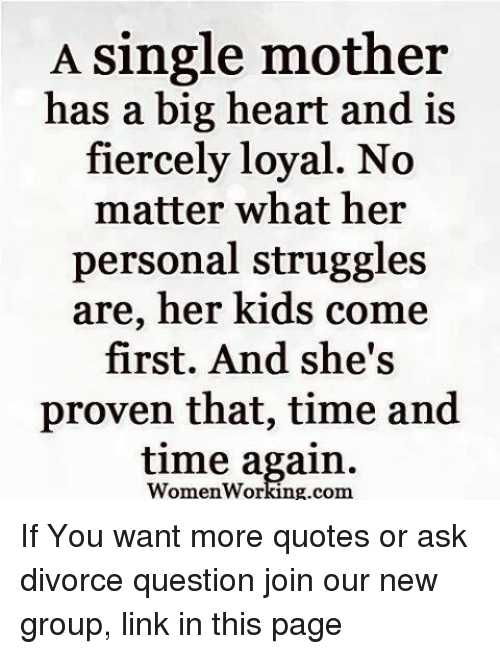 A Single Mother Has a Big Heart and Is Fiercely Loyal No ...