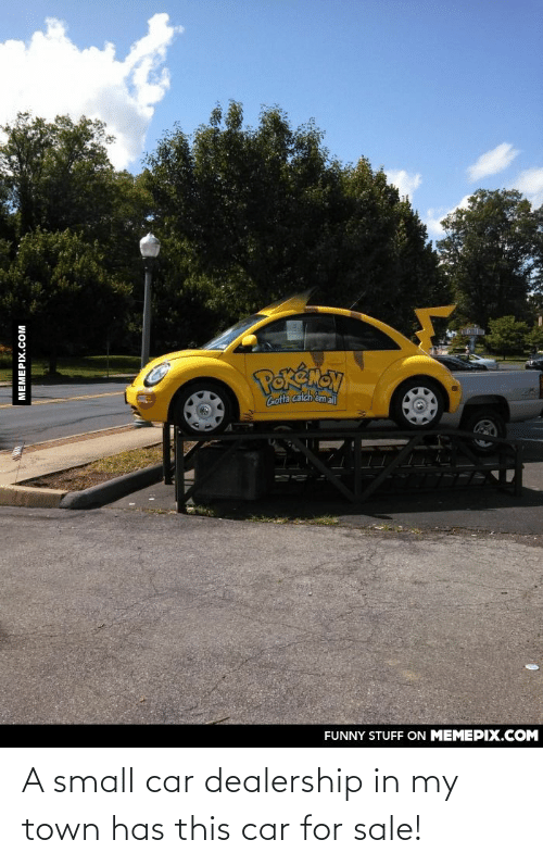 Car, Town, and For: A small car dealership in my town has this car for sale!