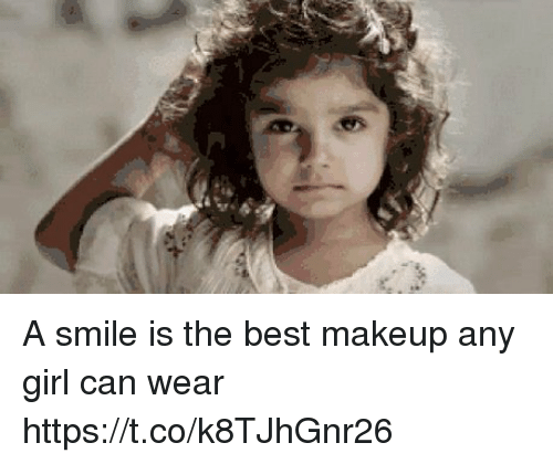 A Smile Is The Best Makeup Any Girl Can Wear Httpstcok8tjhgnr26