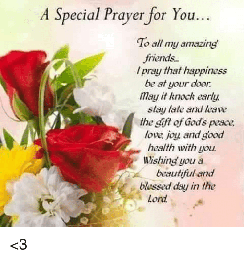 A Special Prayer For You To All My Amazing Friends Pray That