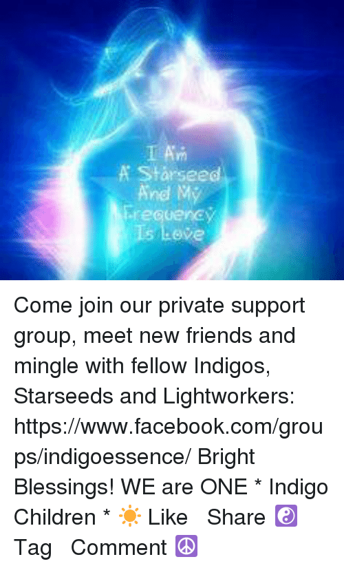 A Starseed and My ireGuency Is Love Come Join Our Private