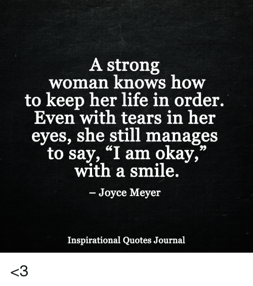 A Strong Woman Knows How to Keep Her Life in Order Even With