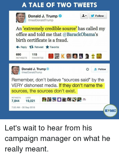 A Tale Of Two Tweets Donald J Trump Follow An Extremely Credible