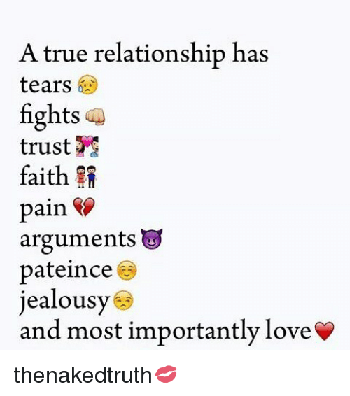 Memes And Relationship A True Has Tears Fights Trust Faith Arguments