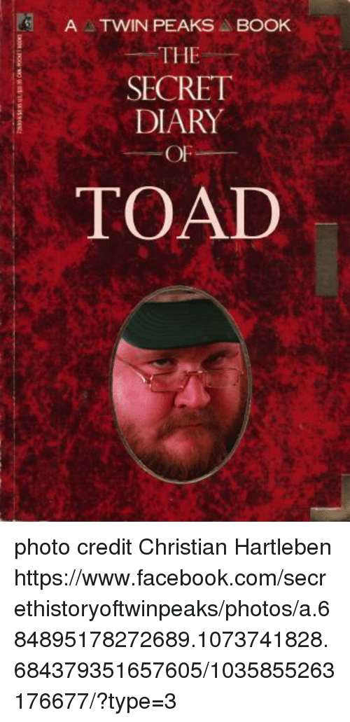 A Twin Peaks Book The Secret Diary Of Toad Photo Credit Christian