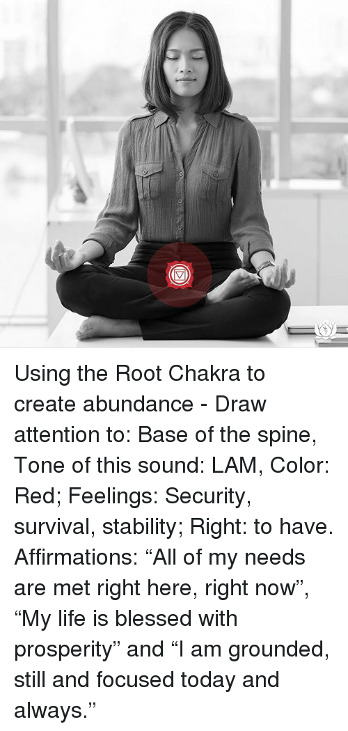 A Using the Root Chakra to Create Abundance - Draw Attention