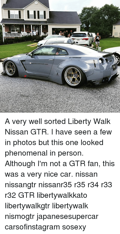 Memes, Phenomenal, And Nissan: A Very Well Sorted Liberty Walk Nissan GTR.