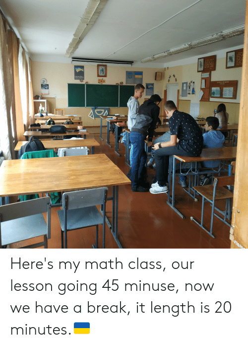 A VKPAIHA PO Here's My Math Class Our Lesson Going 45 Minuse