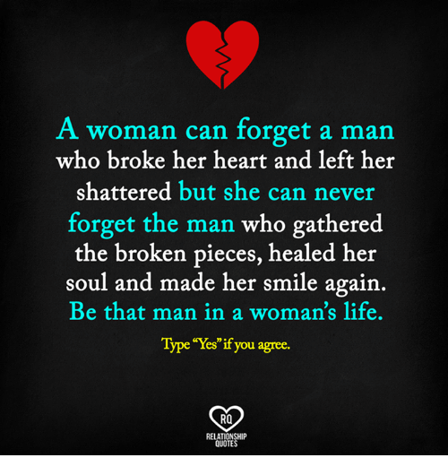 A Woman Can Forget A Man Who Broke Her Heart And Left Her Shattered